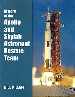 History of the Apollo and Skylab Astronaut Rescue Team